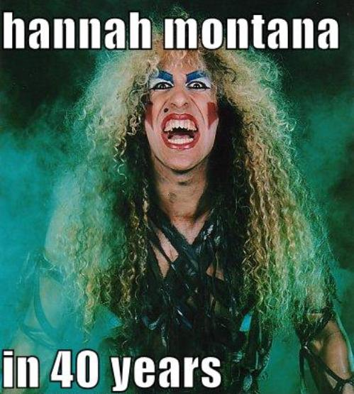 Hannah Montana en 40 anos
