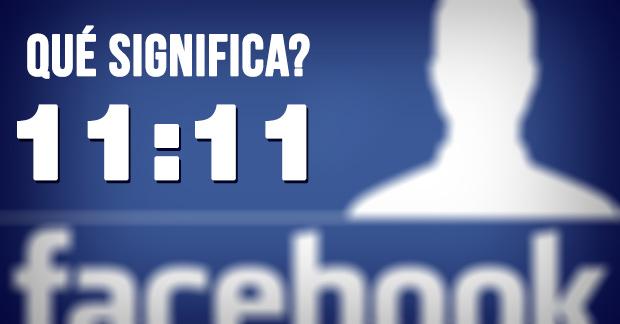 Que significa el 11:11 en Facebook